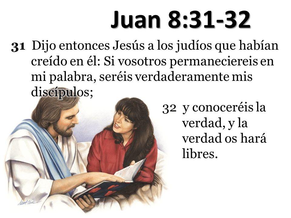 Juan 8:31-32