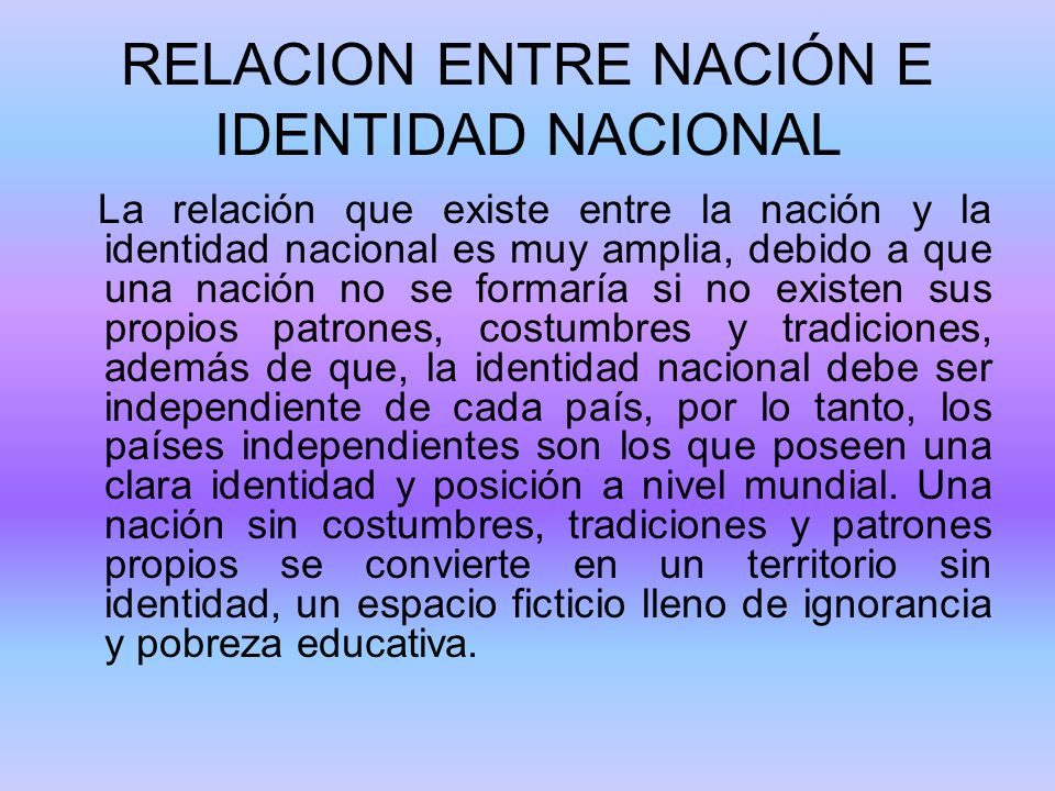 RELACION ENTRE NACIÓN E IDENTIDAD NACIONAL