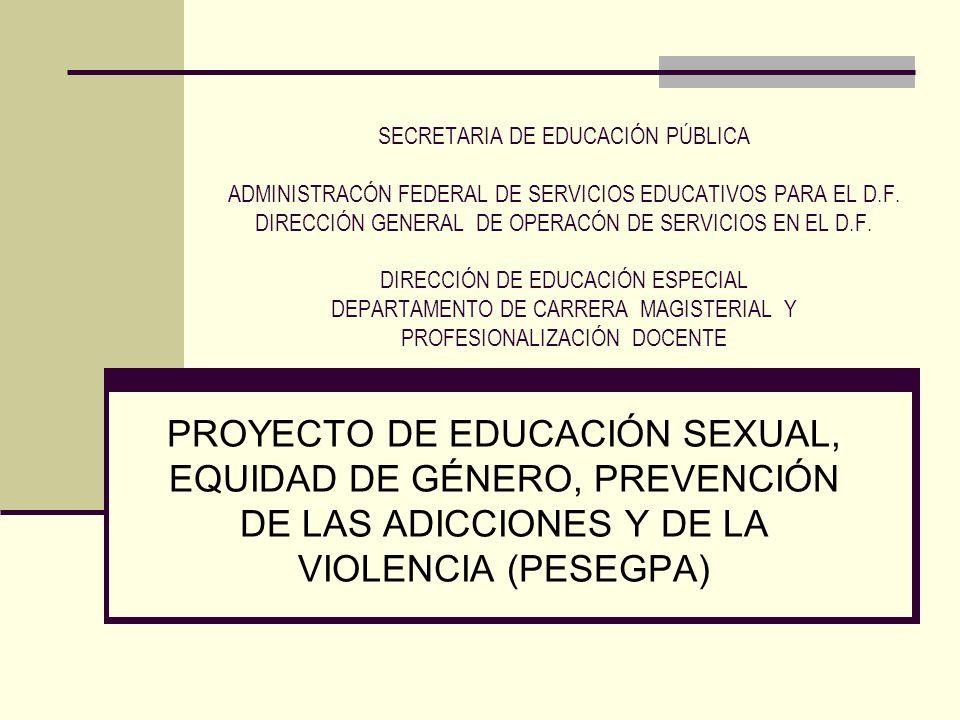 SECRETARIA DE EDUCACIÓN PÚBLICA ADMINISTRACÓN FEDERAL DE SERVICIOS EDUCATIVOS PARA EL D.F. DIRECCIÓN GENERAL DE OPERACÓN DE SERVICIOS EN EL D.F. DIRECCIÓN DE EDUCACIÓN ESPECIAL DEPARTAMENTO DE CARRERA MAGISTERIAL Y PROFESIONALIZACIÓN DOCENTE