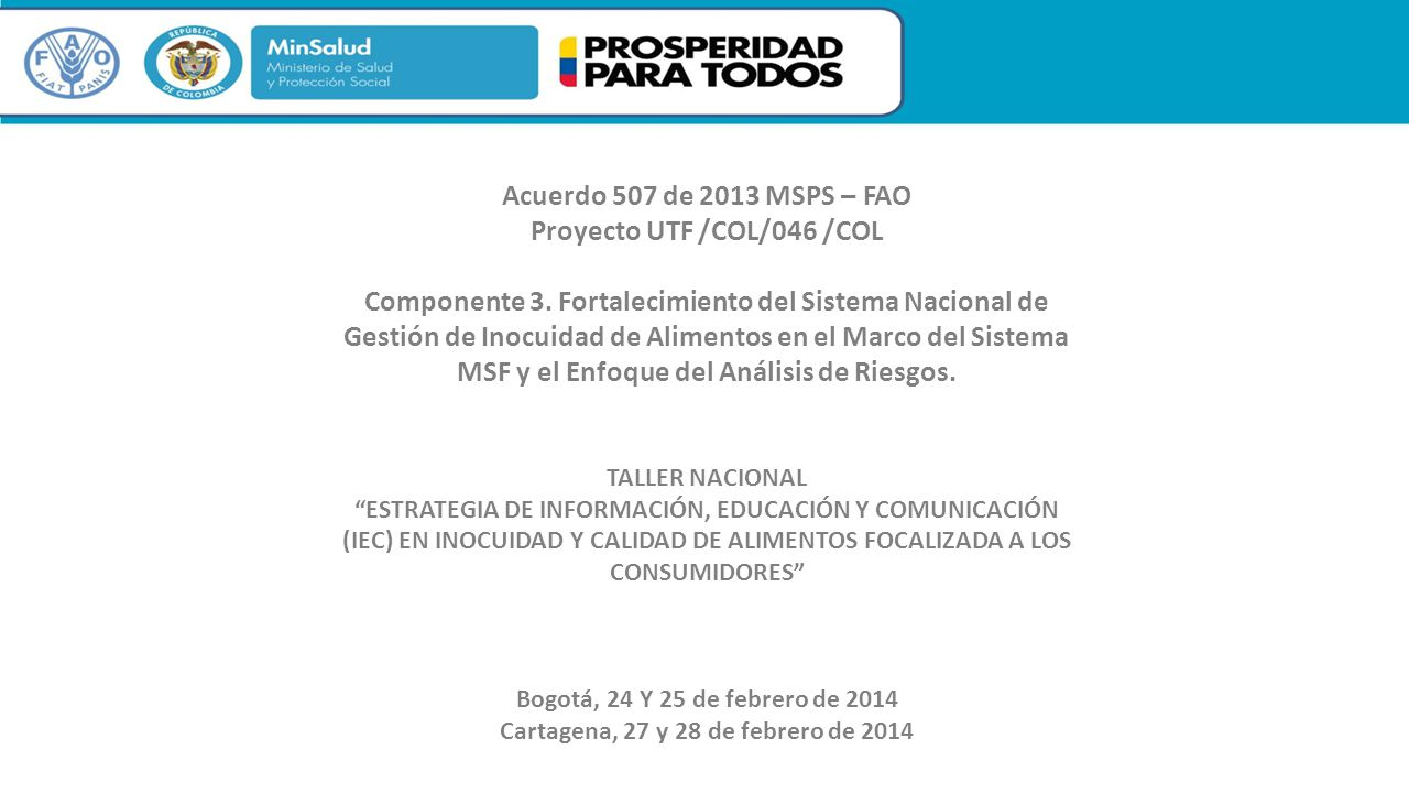 Proyecto UTF /COL/046 /COL Cartagena, 27 y 28 de febrero de 2014