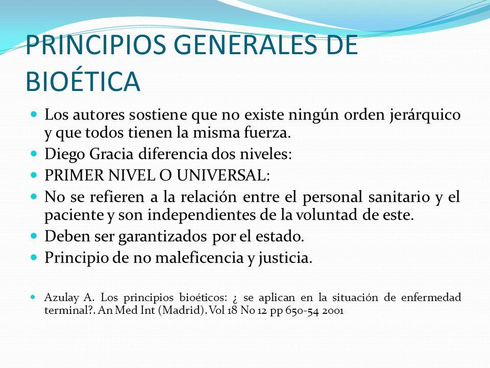 PRINCIPIOS GENERALES DE BIOÉTICA