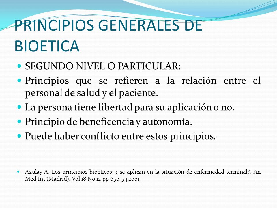 PRINCIPIOS GENERALES DE BIOETICA