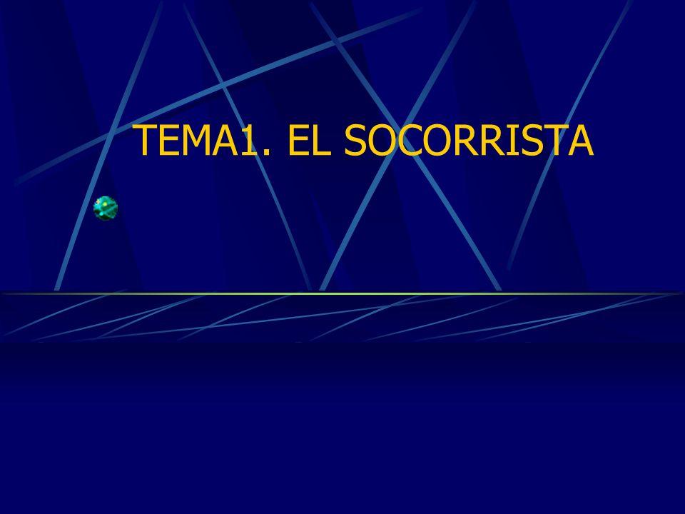 TEMA1. EL SOCORRISTA