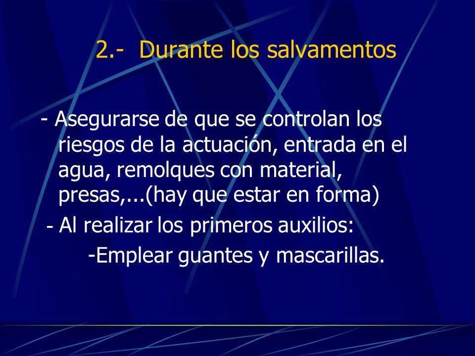 2.- Durante los salvamentos