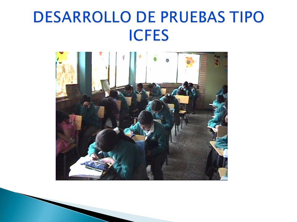 DESARROLLO DE PRUEBAS TIPO ICFES