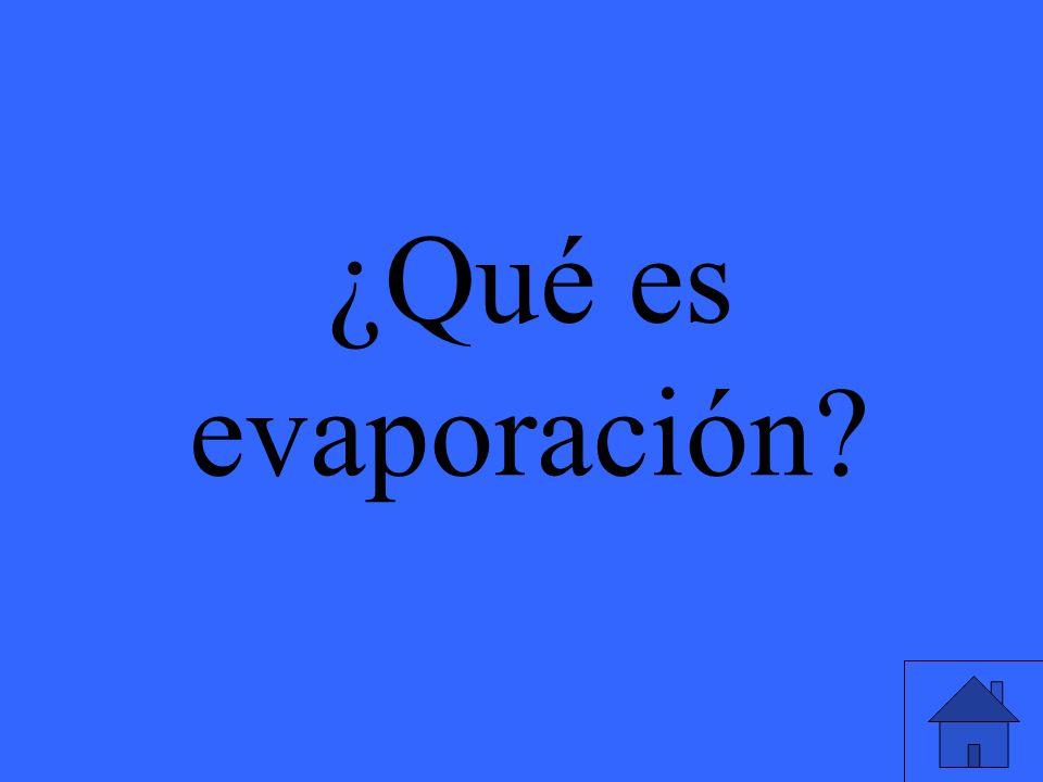 ¿Qué es evaporación