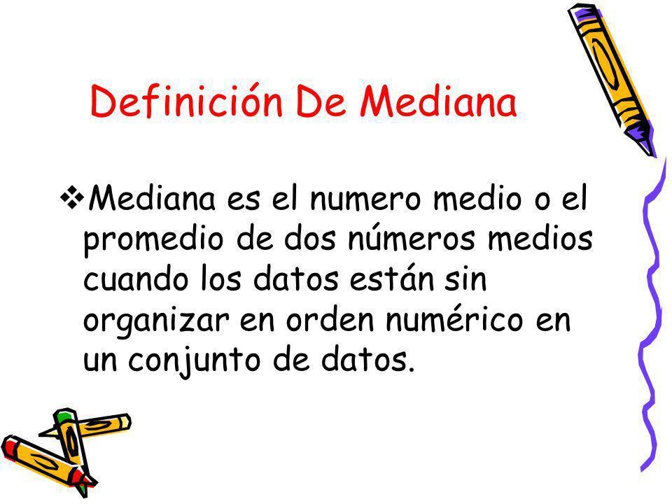 Definición De Mediana