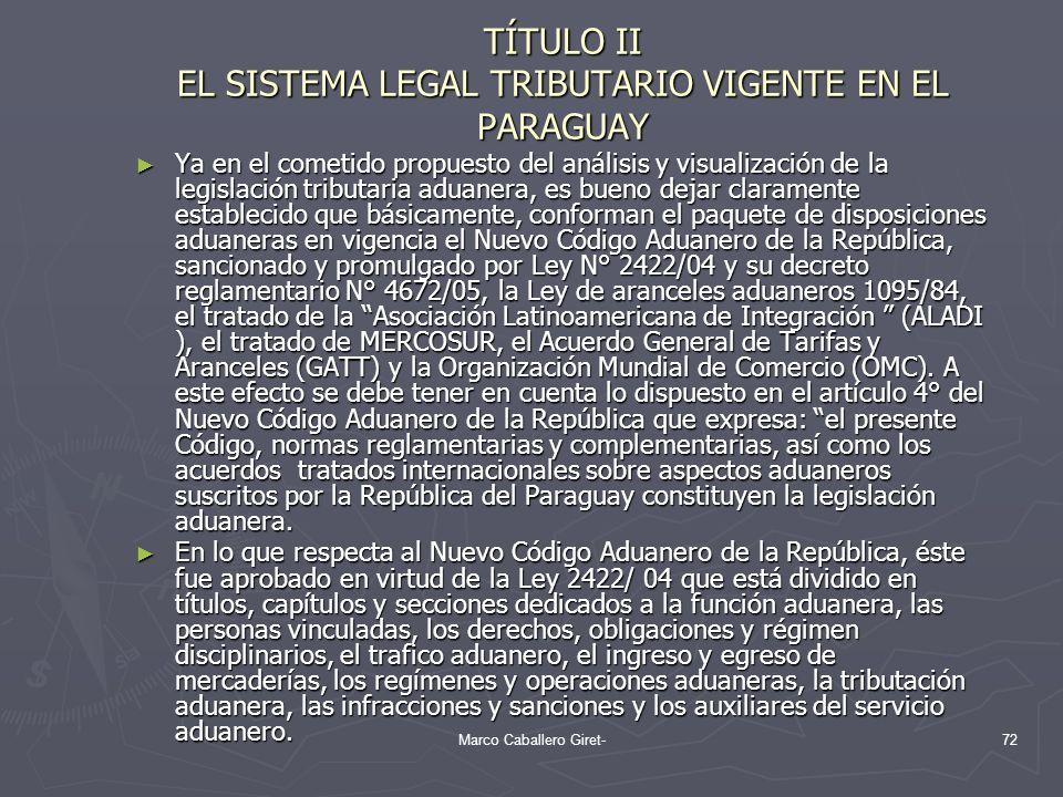 TÍTULO II EL SISTEMA LEGAL TRIBUTARIO VIGENTE EN EL PARAGUAY