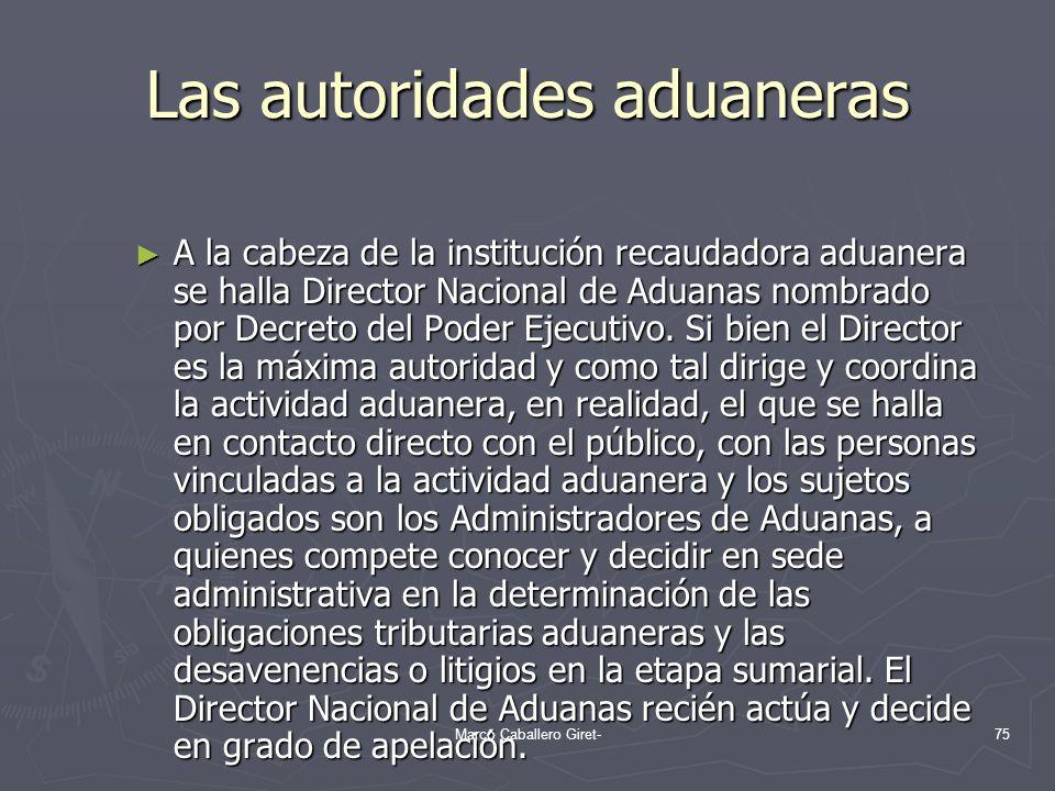 Las autoridades aduaneras