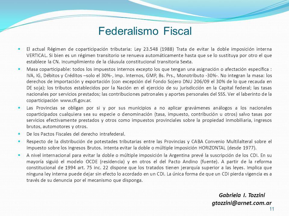 Federalismo Fiscal Gabriela I. Tozzini gtozzini@arnet.com.ar