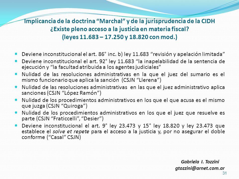 Implicancia de la doctrina Marchal y de la jurisprudencia de la CIDH ¿Existe pleno acceso a la justicia en materia fiscal (leyes 11.683 – 17.250 y 18.820 con mod.)