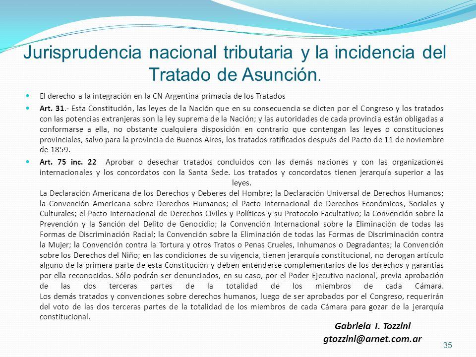 Jurisprudencia nacional tributaria y la incidencia del Tratado de Asunción.