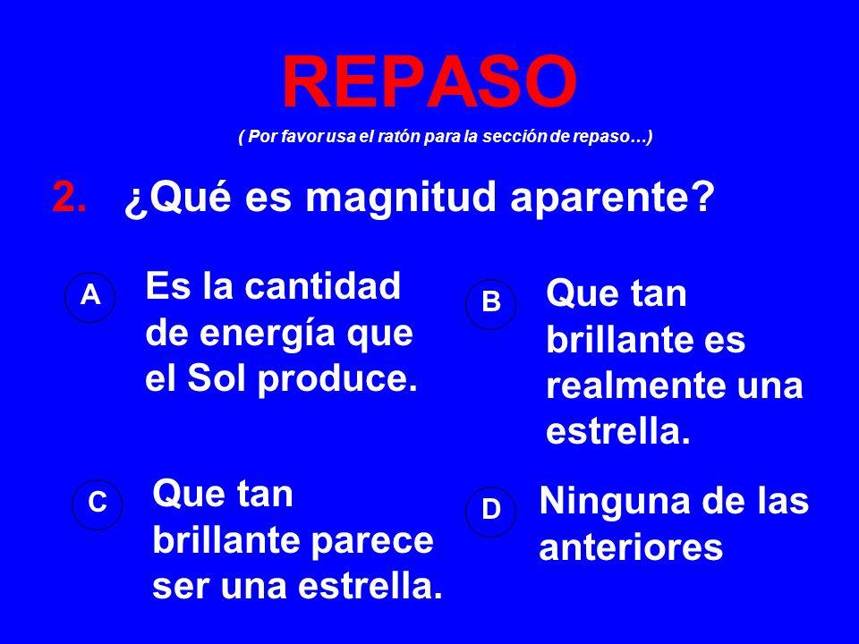 REPASO 2. ¿Qué es magnitud aparente