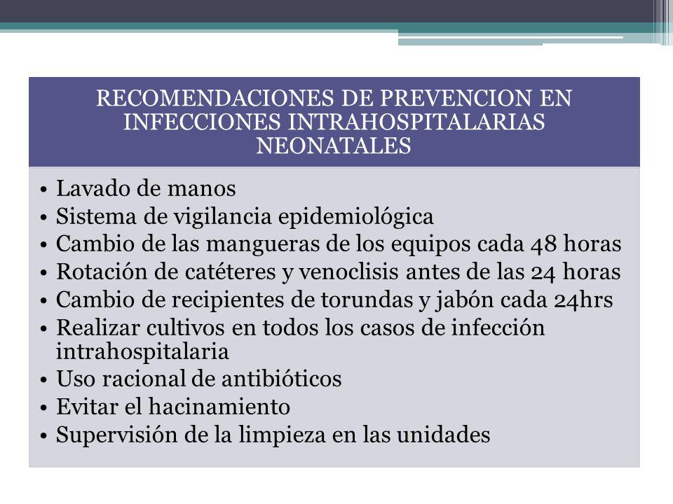 RECOMENDACIONES DE PREVENCION EN INFECCIONES INTRAHOSPITALARIAS NEONATALES