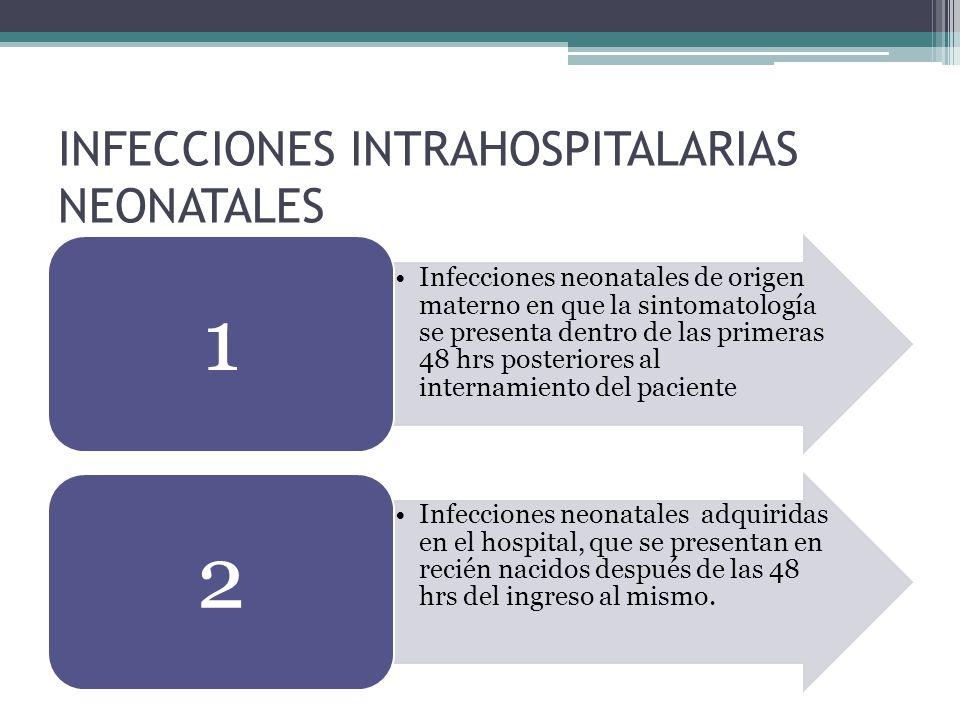 INFECCIONES INTRAHOSPITALARIAS NEONATALES