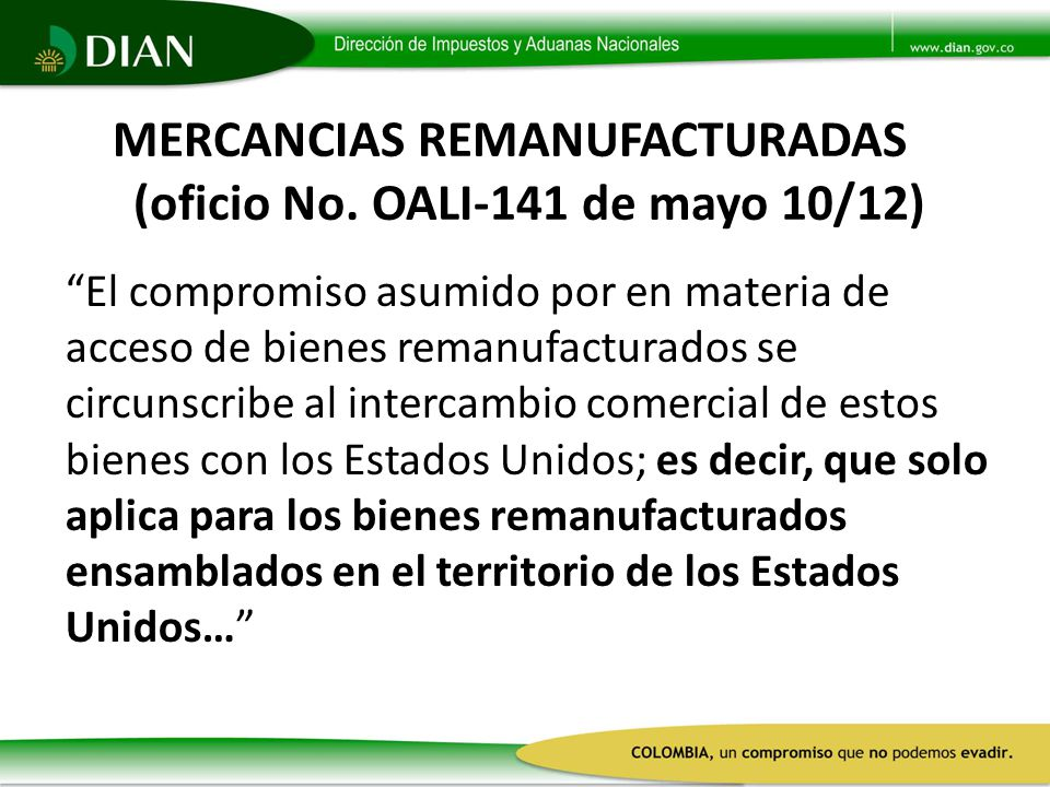 MERCANCIAS REMANUFACTURADAS (oficio No. OALI-141 de mayo 10/12)