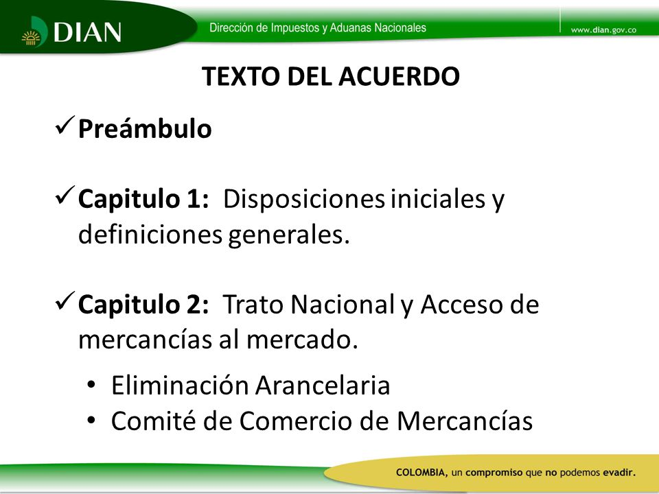 TEXTO DEL ACUERDO Preámbulo. Capitulo 1: Disposiciones iniciales y definiciones generales.