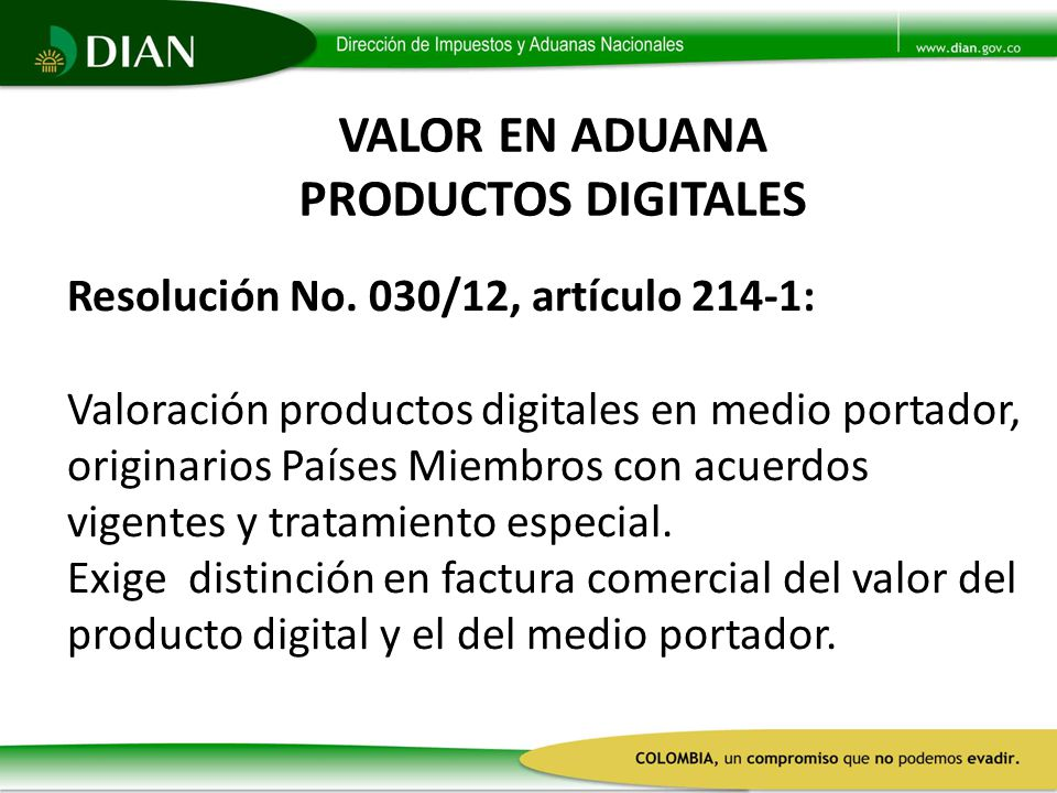 VALOR EN ADUANA PRODUCTOS DIGITALES