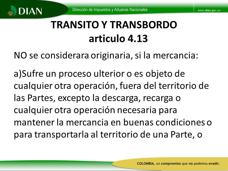 TRANSITO Y TRANSBORDO articulo 4.13