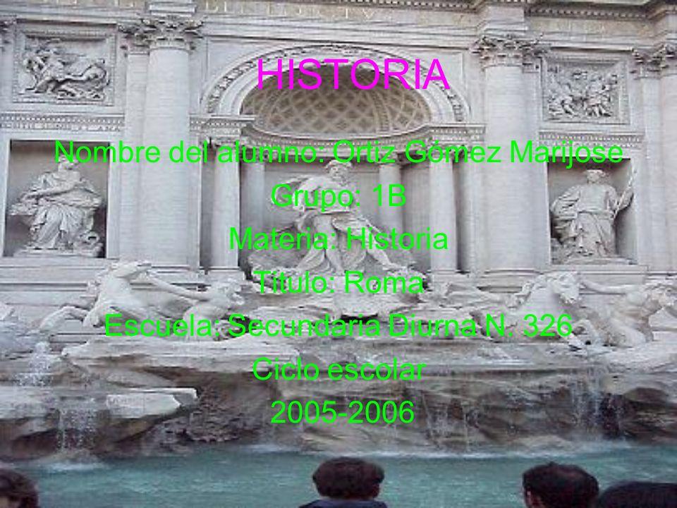 HISTORIA Nombre del alumno: Ortiz Gómez Marijose Grupo: 1B