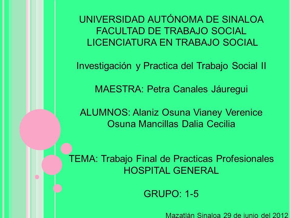UNIVERSIDAD AUTÓNOMA DE SINALOA FACULTAD DE TRABAJO SOCIAL