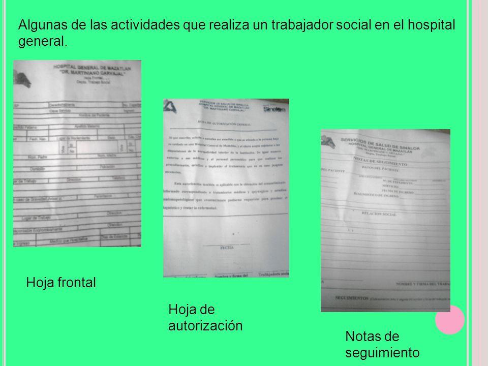 Algunas de las actividades que realiza un trabajador social en el hospital general.