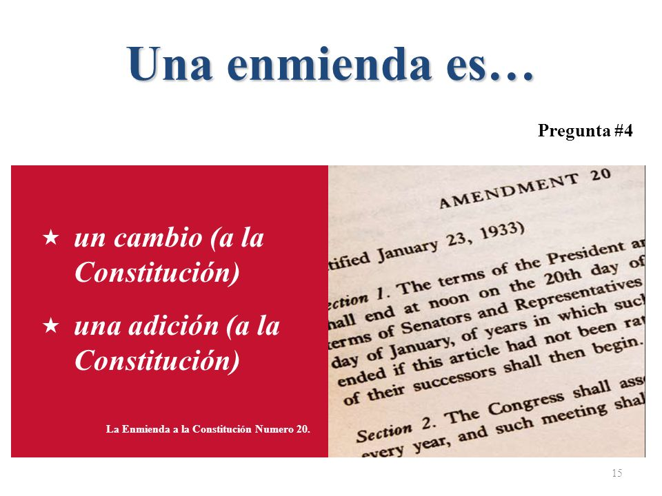Una enmienda es… un cambio (a la Constitución)