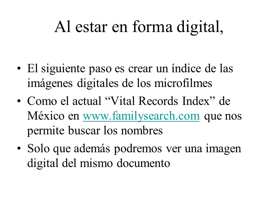 Al estar en forma digital,