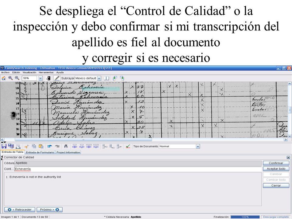 Se despliega el Control de Calidad o la inspección y debo confirmar si mi transcripción del apellido es fiel al documento y corregir si es necesario