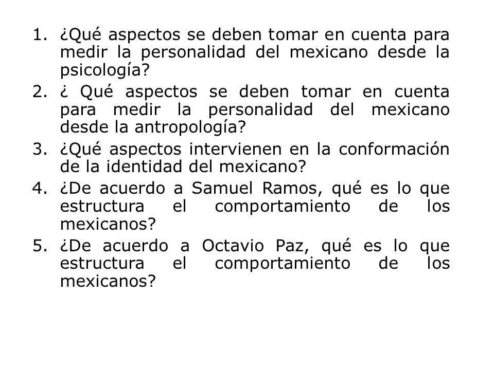¿Qué aspectos se deben tomar en cuenta para medir la personalidad del mexicano desde la psicología