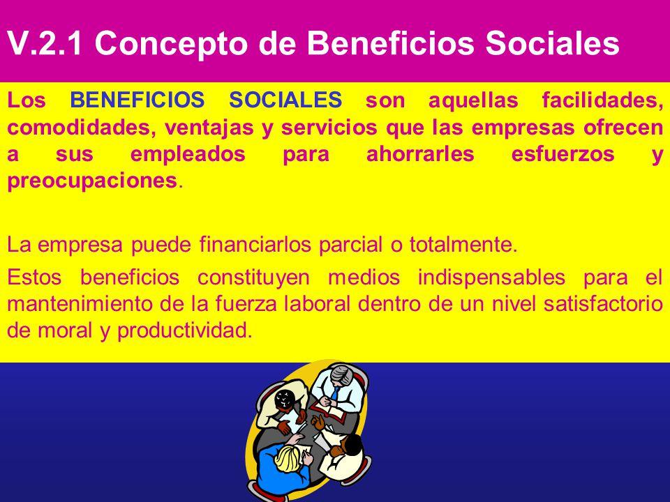 V.2.1 Concepto de Beneficios Sociales