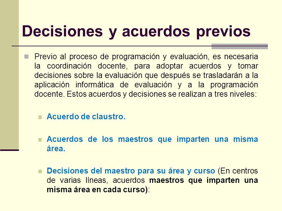 Decisiones y acuerdos previos