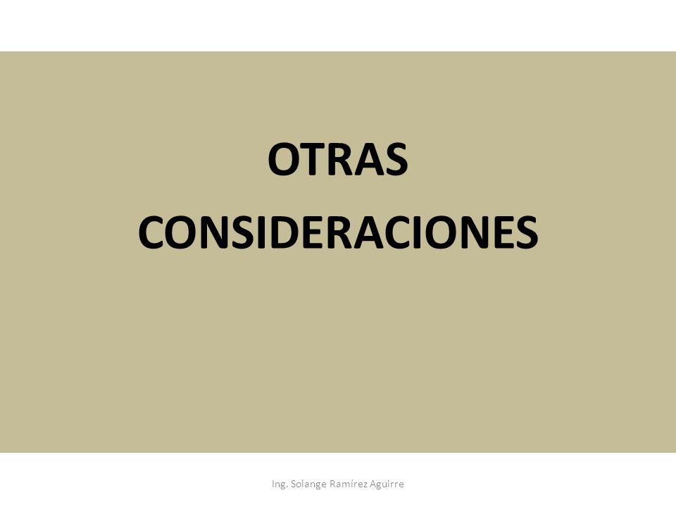 OTRAS CONSIDERACIONES