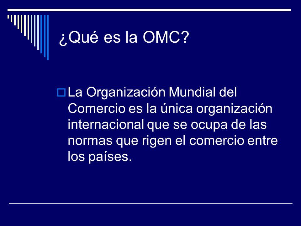 ¿Qué es la OMC