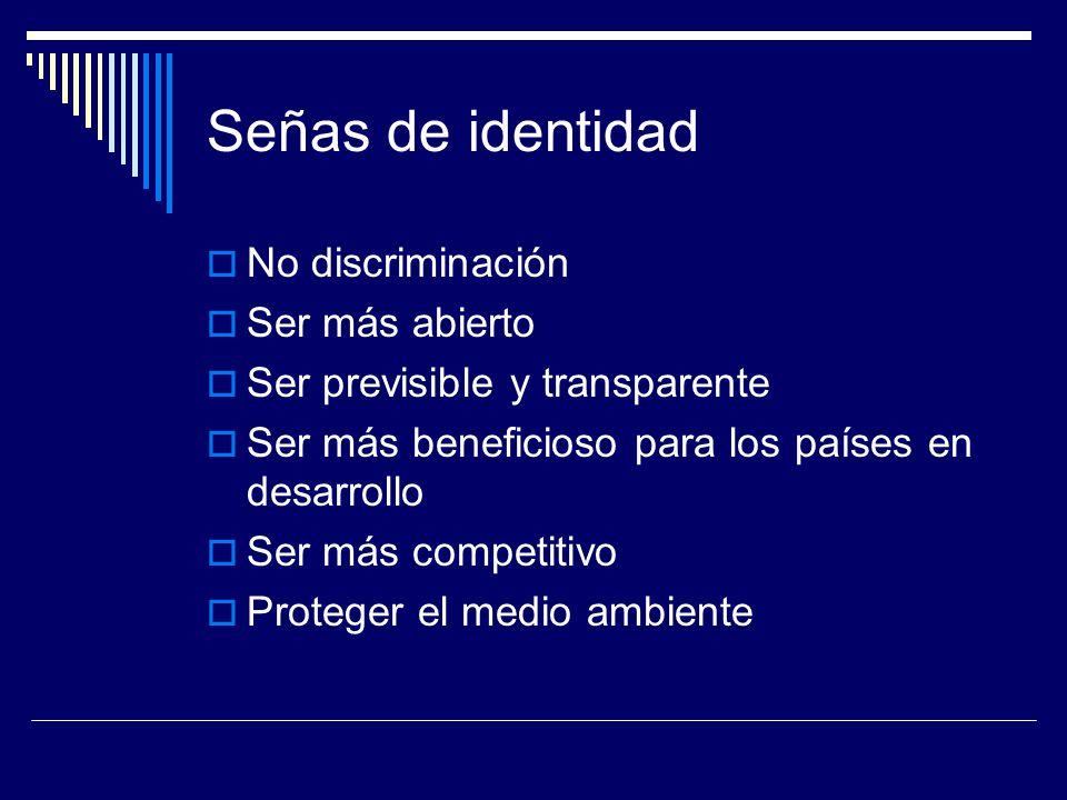 Señas de identidad No discriminación Ser más abierto