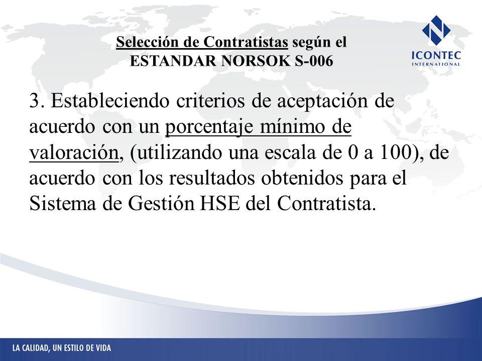 Selección de Contratistas según el ESTANDAR NORSOK S-006