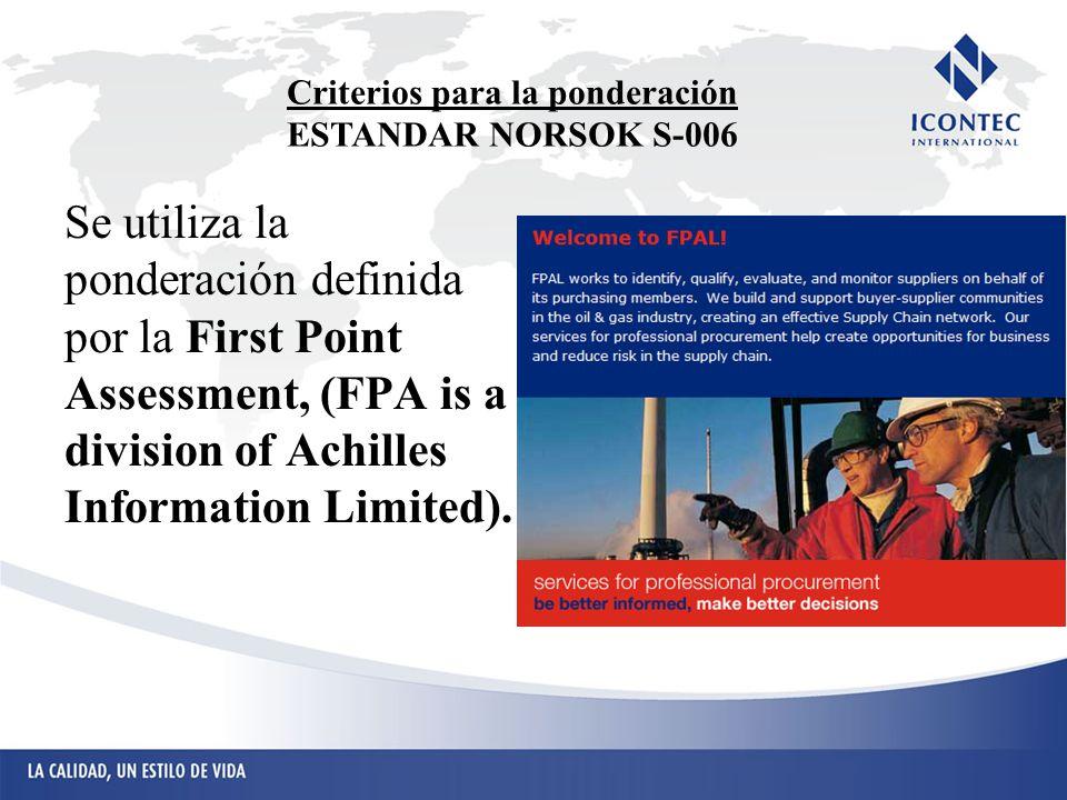 Criterios para la ponderación ESTANDAR NORSOK S-006