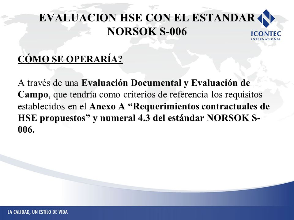 EVALUACION HSE CON EL ESTANDAR NORSOK S-006