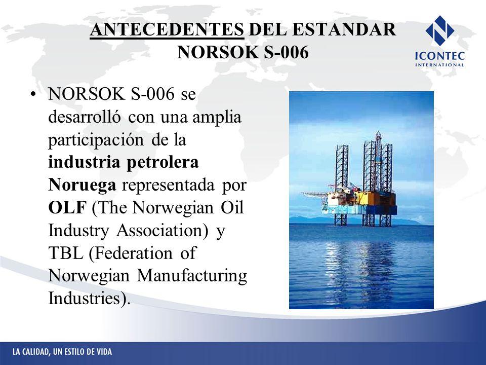 ANTECEDENTES DEL ESTANDAR NORSOK S-006