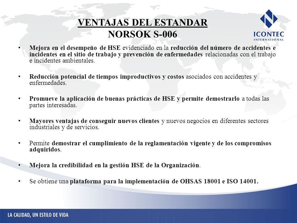 VENTAJAS DEL ESTANDAR NORSOK S-006