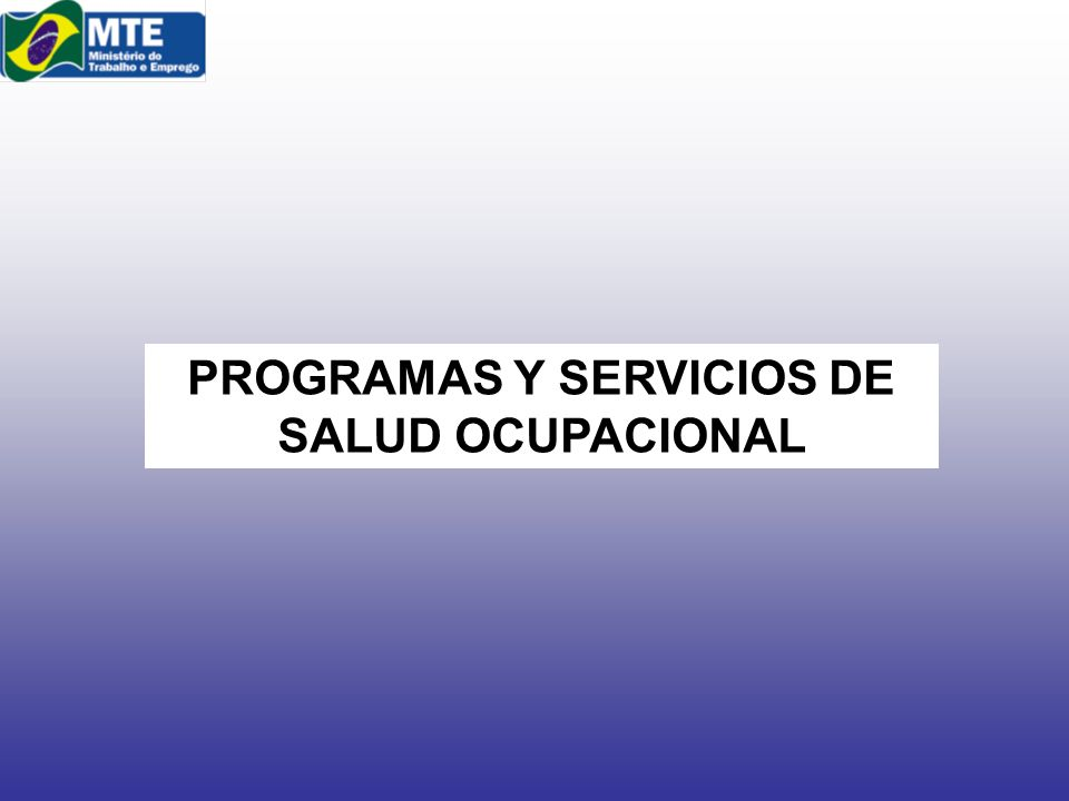 PROGRAMAS Y SERVICIOS DE SALUD OCUPACIONAL