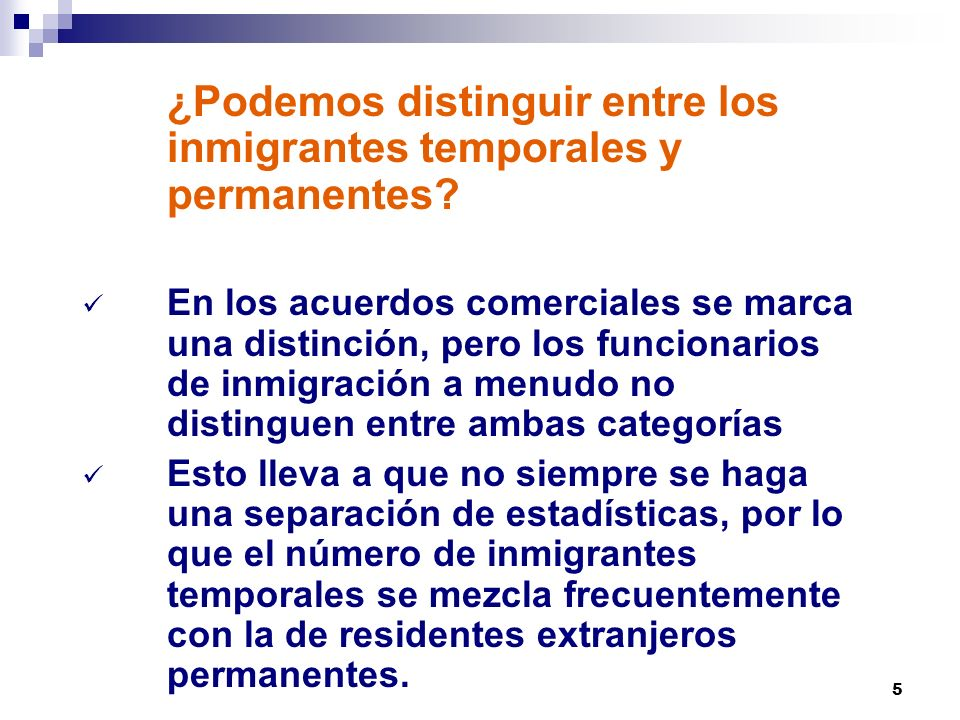¿Podemos distinguir entre los inmigrantes temporales y permanentes