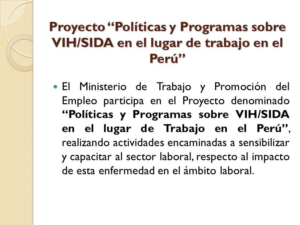 Proyecto Políticas y Programas sobre VIH/SIDA en el lugar de trabajo en el Perú