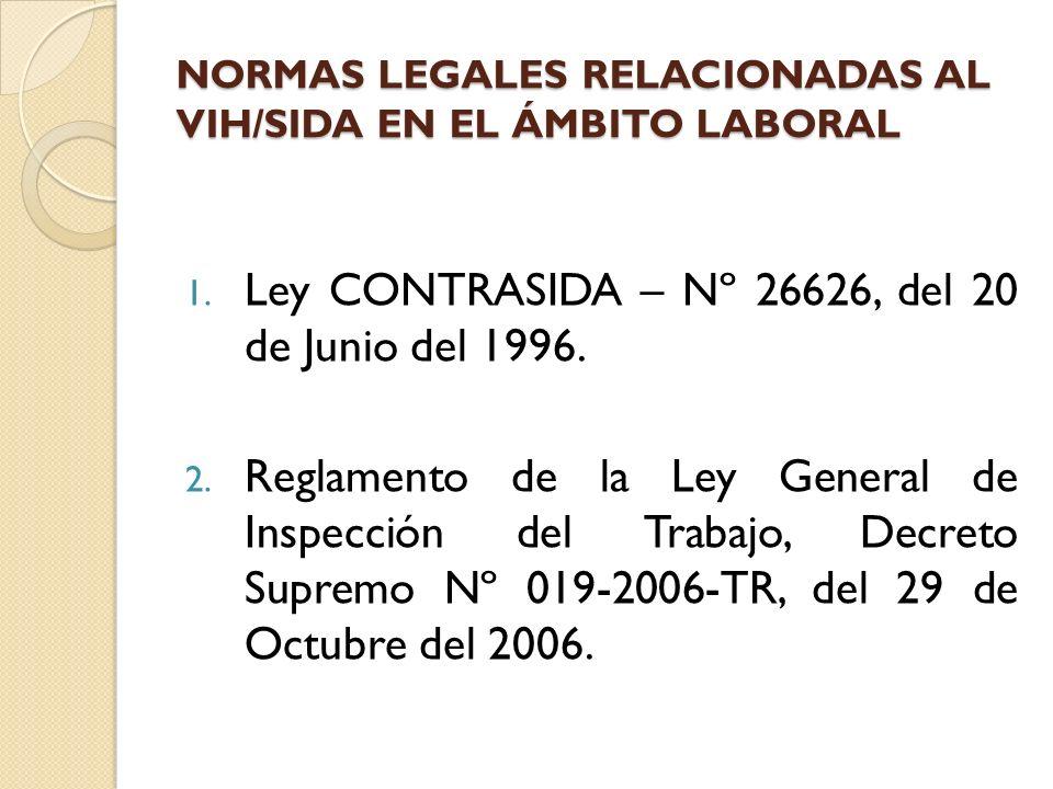 NORMAS LEGALES RELACIONADAS AL VIH/SIDA EN EL ÁMBITO LABORAL
