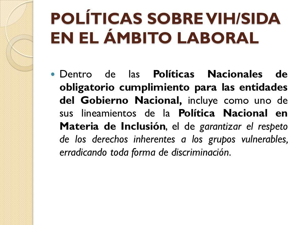 POLÍTICAS SOBRE VIH/SIDA EN EL ÁMBITO LABORAL