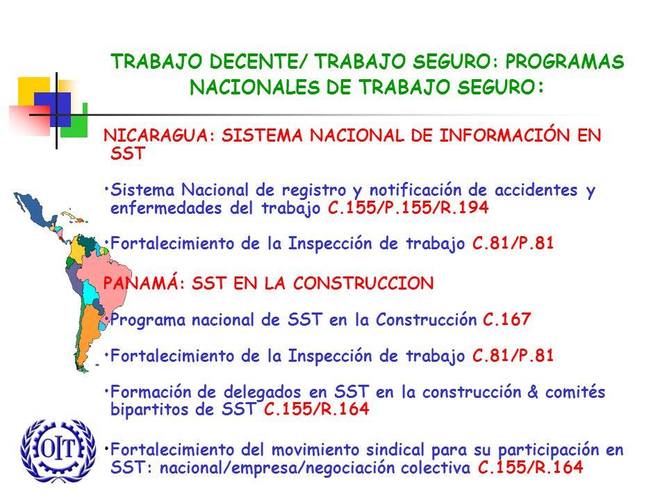 TRABAJO DECENTE/ TRABAJO SEGURO: PROGRAMAS NACIONALES DE TRABAJO SEGURO: