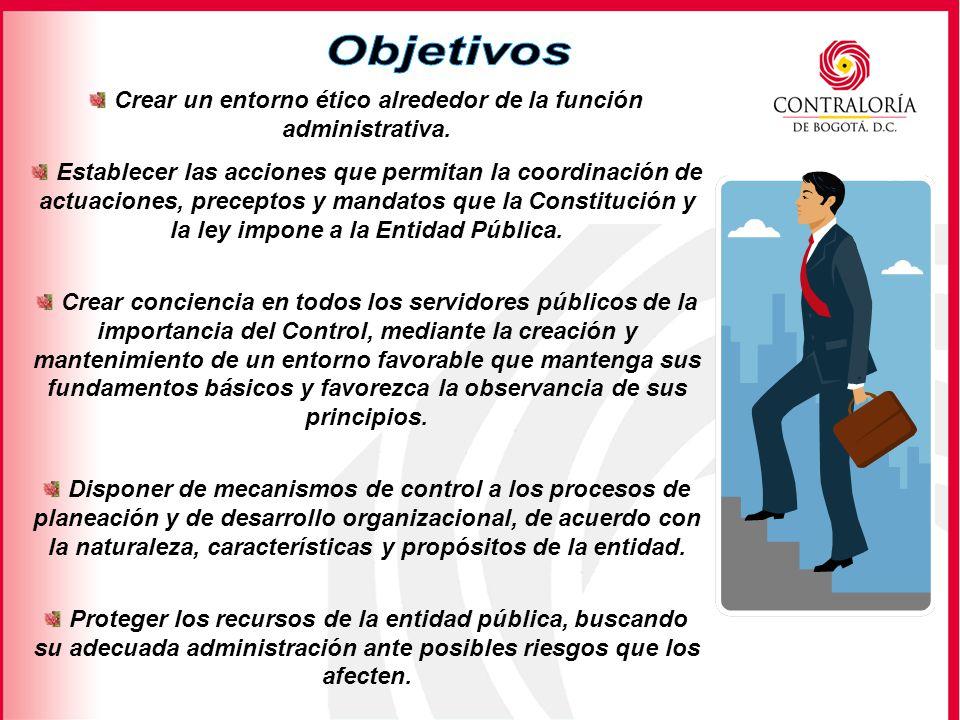 Crear un entorno ético alrededor de la función administrativa.