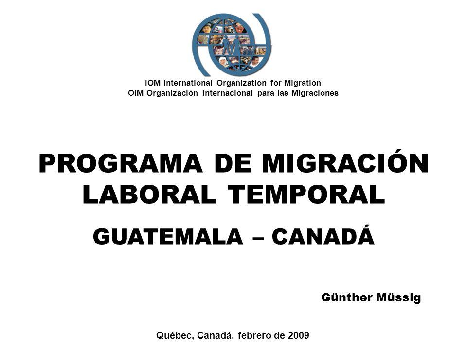 PROGRAMA DE MIGRACIÓN LABORAL TEMPORAL