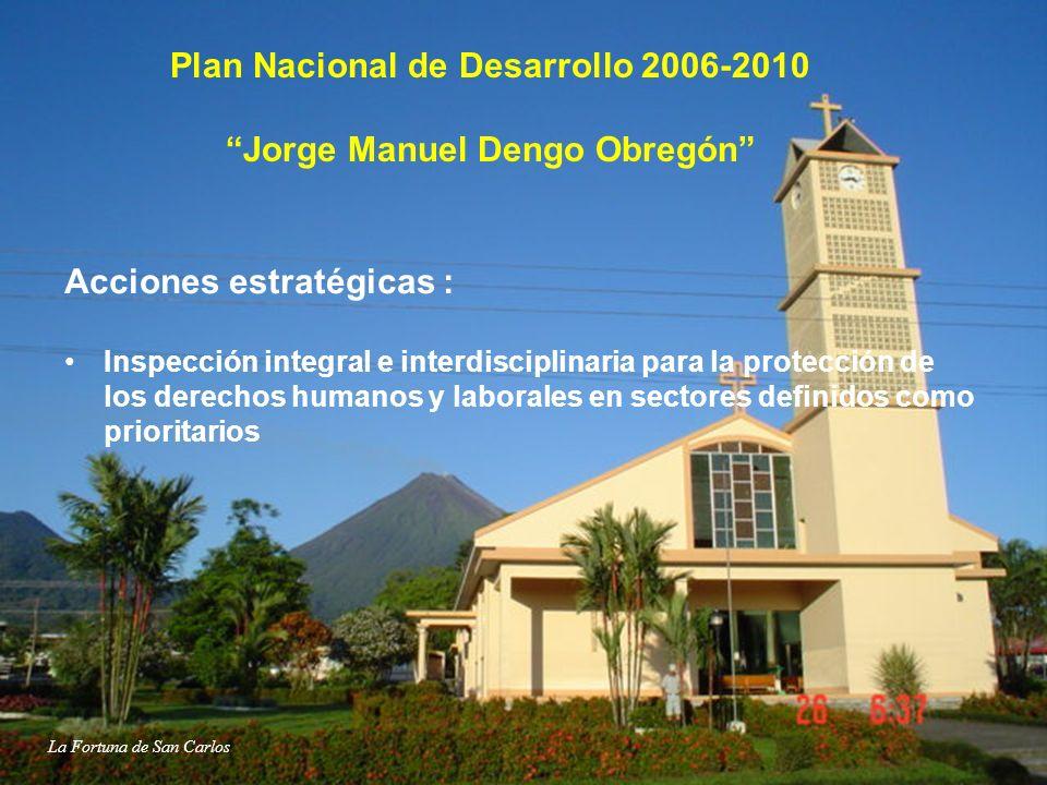 Plan Nacional de Desarrollo 2006-2010 Jorge Manuel Dengo Obregón