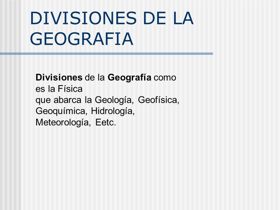 DIVISIONES DE LA GEOGRAFIA